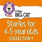 Stories for 4 to 5 year olds: Collection 1 (Collins Big Cat Audio) Hörbuch von  Collins Big Cat Gesprochen von:  Collins