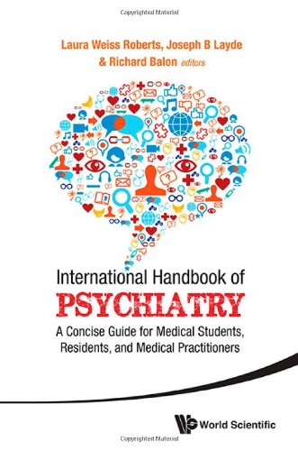 International Handbook Of Psychiatry - A Concise Guide For Medical Students, Residents, And Medical Practitioners