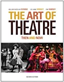 img - for The Art of Theatre: Then and Now book / textbook / text book