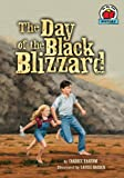 The Day of the Black Blizzard (On My Own History)