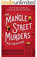 The Mangle Street Murders (The Gower Street Detective Series Book 1)