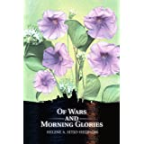 Of Wars and Morning Glories [Paperback]