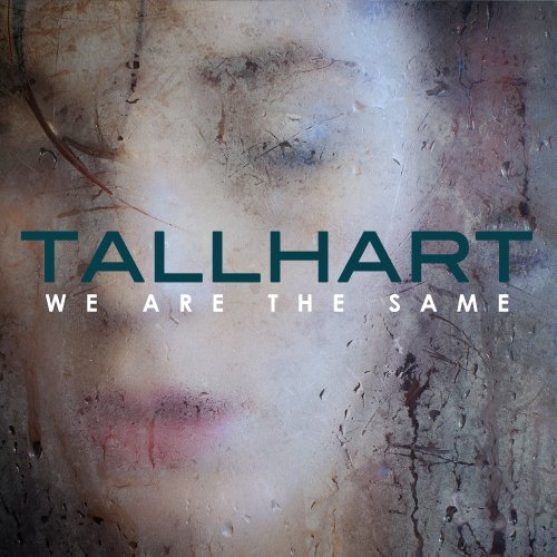 Tallhart - We Are the Same