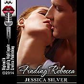 Finding Rebecca   [Jessica Silver]
