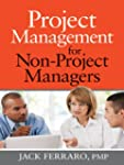 Project Management for Non-Project Ma...