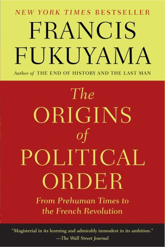 The Origins of Political Order: From Prehuman Times to...
