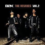 B2k Remixes 2 Ep