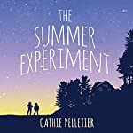 The Summer Experiment | Cathie Pelletier