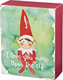 Christmas Box Sign - I Love You More Than The Elf