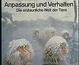 img - for Anpassung und Verhalten: Die erstaunliche Welt der Tiere book / textbook / text book