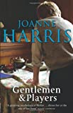 Joanne Harris Gentlemen & Players
