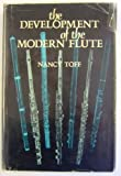 img - for The Development of the Modern Flute book / textbook / text book