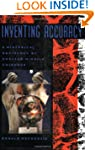 Inventing Accuracy: A Historical Soci...