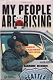 Aaron Dixon My People Are Rising