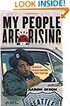 My People Are Rising: Memoir of a Bla...