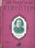 The Finest Music of Rubenstein-Piano…
