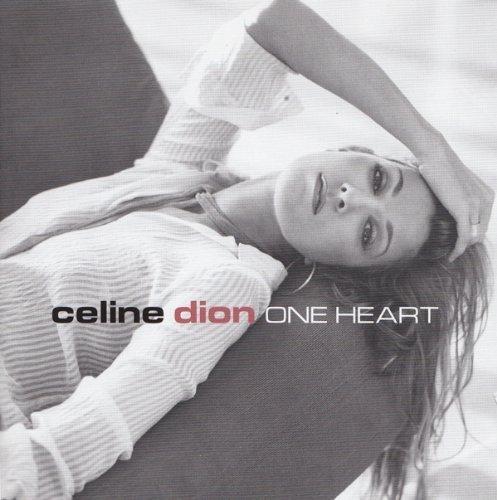 Celine Dion - CELINE DION One heart - Zortam Music
