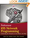 Professional iOS Network Programming:...