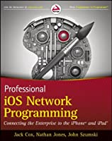 Professional iOS Network Programming Front Cover