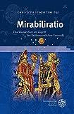 img - for Mirabiliratio: Das Wunderbare Im Zugriff Der Fruhneuzeitlichen Vernunft (Beihefte Zum Euphorion) book / textbook / text book