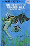 The Secret of Pirates' Hill (Hardy Boys, Book 36)