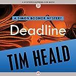 Deadline: Simon Bognor Mysteries, Book 3 | Tim Heald