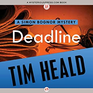 Deadline: Simon Bognor Mysteries, Book 3 | [Tim Heald]