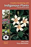 Amazon / Briza: Creative Gardening with Indigenous Plants A South African Guide (Pitta Joffe) (Tinus Oberholzer)