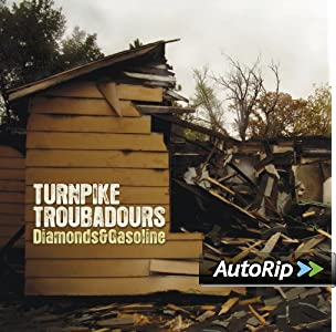 Turnpike Troubadours &#8211; Diamonds &#038; Gasoline