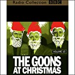 The Goon Show, Volume 15: The Goons at Christmas | The Goons