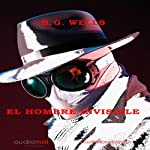 El hombre invisible [The Invisible Man] | H. G. Wells