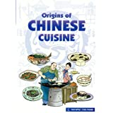 "Origins of Chinese Cuisinevon ""Chungjiang Fu"""