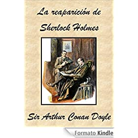 La reaparici�n de Sherlock Holmes (Spanish Edition)