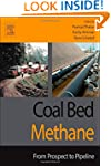 Coal Bed Methane: From Prospect to Pi...