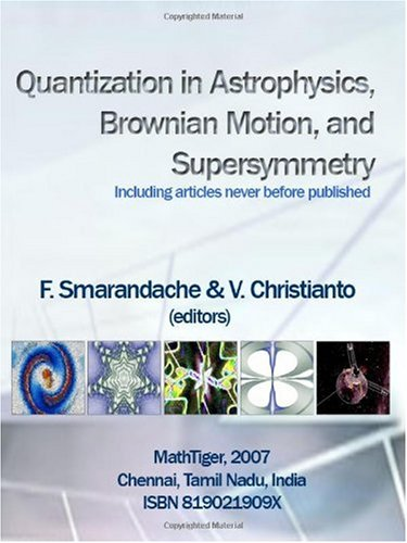 Quantization in Astrophysics, Brownian Motion, and Supersymmetry