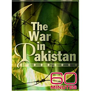 60 Minutes - The War in Pakistan (February 15, 2009)