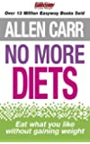 Allen Carr's No More Diets (English Edition)
