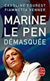 echange, troc Caroline Fourest, Fiammetta Venner - Marine le Pen démasquée