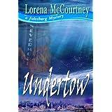 UNDERTOW (The Julesburg Mysteries, Book Three) ~ Lorena McCourtney