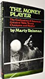The money player;: The confessions of Americas greatest table tennis champion and hustler
