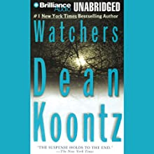 Watchers (       UNABRIDGED) by Dean Koontz Narrated by J. Charles