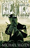 img - for Cupiditas: Evil's Root: Political thriller romance set in South America by Michael Segedy (2012-05-27) book / textbook / text book