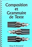 img - for Composition Et Grammaire de Texte (English and French Edition) book / textbook / text book