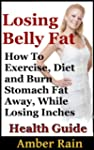 Losing Belly Fat:How To Exercise, Die...