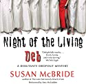 Night of the Living Deb: A Debutante Dropout Mystery, Book 4 (       UNABRIDGED) by Susan McBride Narrated by Amy McFadden