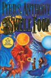 Swell Foop (Xanth Novels) (0312869061) by Anthony, Piers