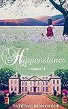 Happenstance: A Serial Regency Romance Saga - Vol 1