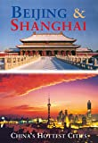 img - for Beijing & Shanghai: China's Hottest Cities (Third Edition) (Odyssey Illustrated Guides) book / textbook / text book