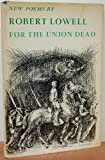 For The Union Dead: New Poems