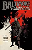 Baltimore: The Plague Ships TP (Baltimore (Quality Paperback)) by Mignola, Mike, Golden, Christopher (2012) Paperback